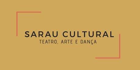 SARAU CULTURAL - Teatro, Arte e Dança ingressos
