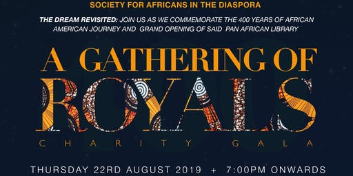 ROYALS BALL: Commemorating the 400 Years of African  American Journey