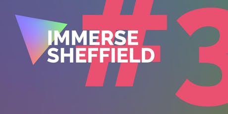 Immerse Sheffield #3 tickets
