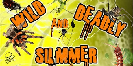 Wild and Deadly Summer tickets