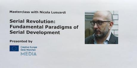 Serial Revolution: Fundamental Paradigms of Serial Development Tickets