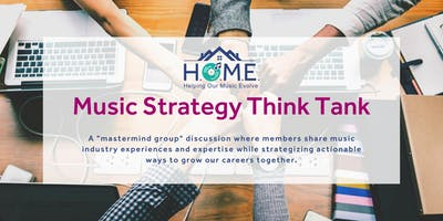 Music Strategy Think Tank