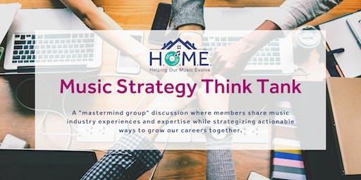 Music Strategy Think Tank