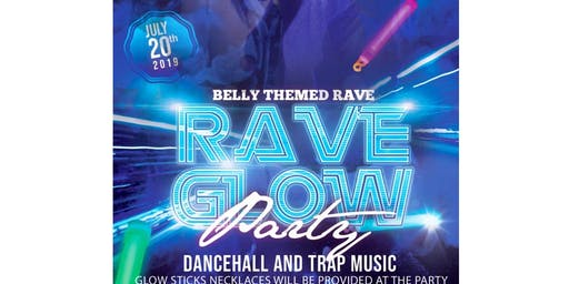 BELLY THEMED RAVE
