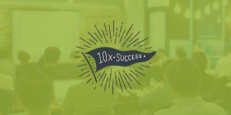 10x Success - Houston, TX tickets