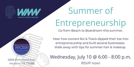 WMN July Networking Event l Summer of Entrepreneurship  tickets