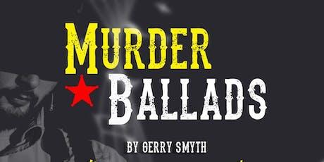 Murder Ballads tickets