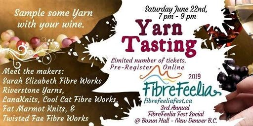 Yarn Tasting FibreFeelia Evening Social 2019