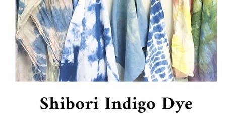 Shibori Indigo Dye Workshop tickets