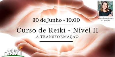 Curso de Reiki - Nivel II - A Transformação