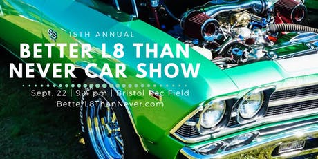 Better L8 Than Never Car Show 2019 tickets