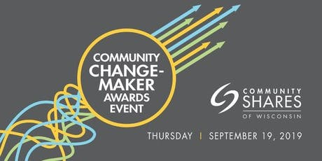 2019 Community Change-Maker Awards tickets