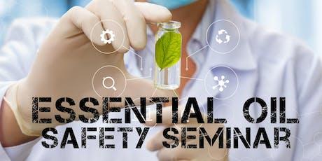 Essential Oil Safety Seminar - June 2019 tickets