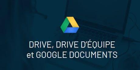 Drive, Team Drive, Google Docs (Intermédiaire) billets