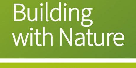 Building with Nature Approved Assessor Training: 8-9 January 2020, Bristol tickets