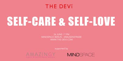 Self-Care & Self-Love: Talk by The Devi