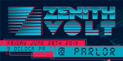 Zenith Volt w/ Special Guests Little Stranger
