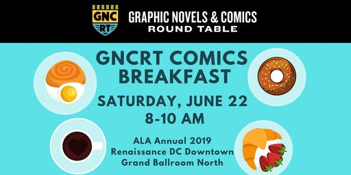 GNCRT Comics Breakfast - ALA Annual 2019