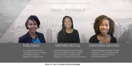 Healthy Self, Heal Thyself Empowered Women's Seminar:  Handford Location