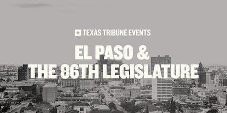 El Paso and the 86th Legislature tickets