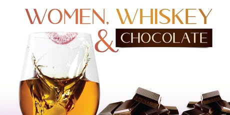 Women, Whiskey and Chocolate tickets