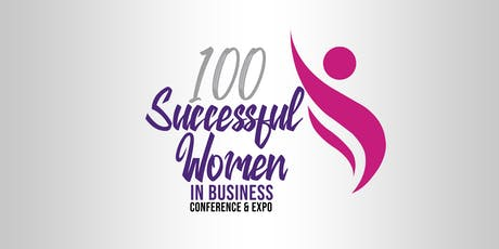 100 Successful Women in Business Conference & Expo  - Sunrise Show tickets