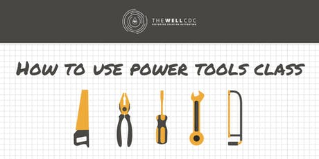 How to Use Power Tools Class tickets