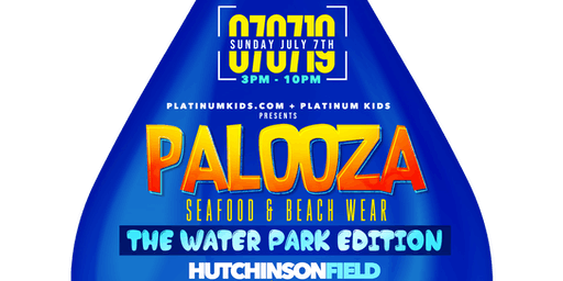 PALOOZA 2019 (SEA FOOD AND BEACH WEAR)
