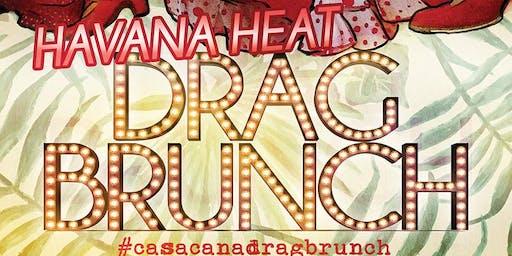 Havana Heat Drag Brunch At Casa Caña!