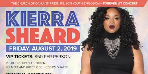 """Forever LIT"" Youth Explosion 2019: Featuring Kierra ""Kiki"" Sheard"