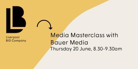 Media Masterclass with Bauer Media tickets