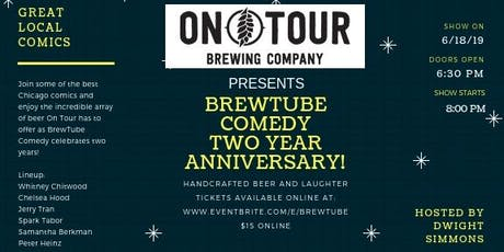 BrewTube Comedy Two Year Anniversary Show! tickets