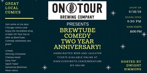 BrewTube Comedy Two Year Anniversary Show!