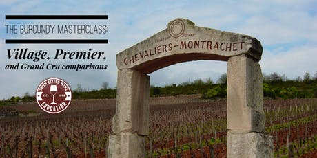 Burgundy: Village, Premier, and Grand Cru comparisons tickets