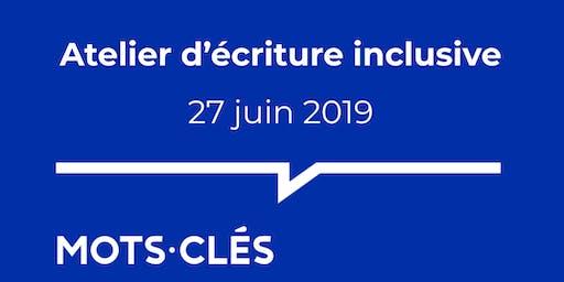 Atelier d'écriture inclusive - 27 juin 2019