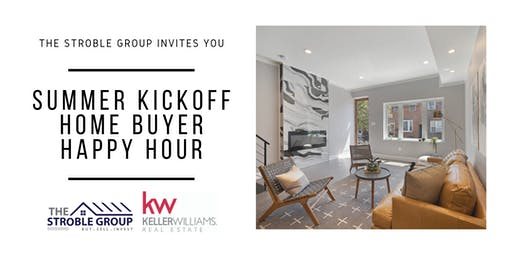 Summer Kickoff Home Buyer Happy Hour
