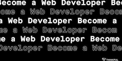 Thinkful+Webinar+%7C+Becoming+a+Web+Developer+I