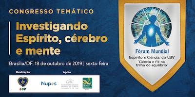 FÓRUM MUNDIAL ESPÍRITO E CIÊNCIA, DA LBV - edicão 2019