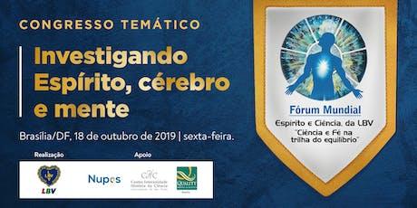 FÓRUM MUNDIAL ESPÍRITO E CIÊNCIA, DA LBV - edição 2019 ingressos