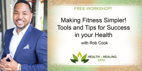 FREE WORKSHOP! Making Fitness Simpler + Bootcamp Workout tickets