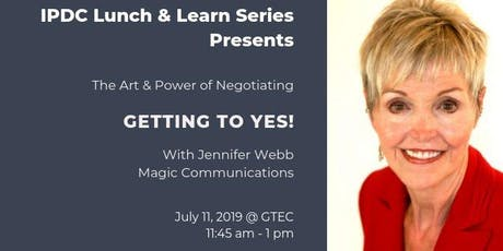 IPDC Lunch & Learn Series: The Art & Power of Negotiating - Getting to Yes! tickets