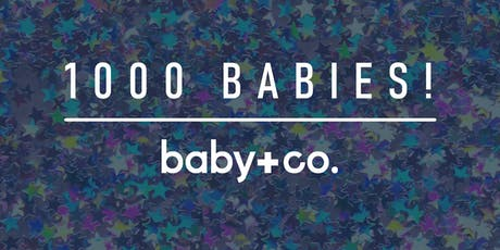 1,000 BABY CELEBRATION AT BABY+CO. tickets