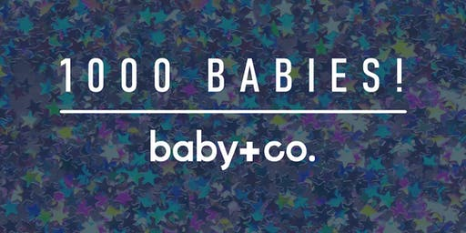 1,000 BABY CELEBRATION AT BABY+CO.
