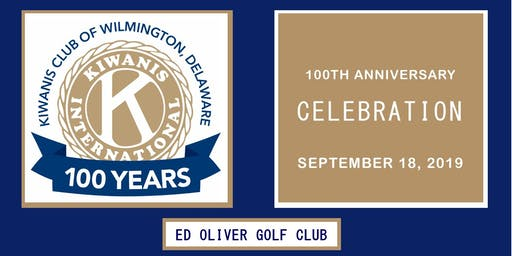 100th Anniversary Celebration of the Kiwanis Club of Wilmington, Delaware