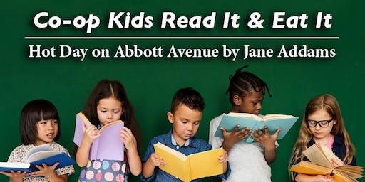 Co-op Kids Read It and Eat It Series: Hot Day on Abbott Avenue