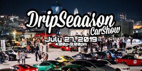 DripSeaason tickets