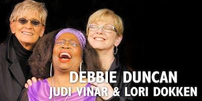 Debbie Duncan, Judi Vinar and Lori Dokken
