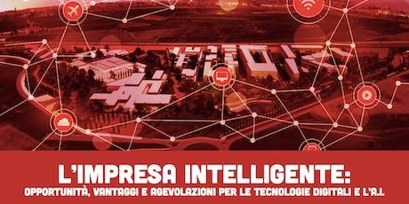 Verso l'impresa intelligente: contributi, opportunità e benefici delle tecnologie digitali e dell'A.I. biglietti