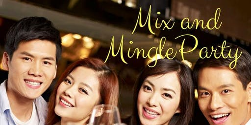 22 JUN (POPULAR): MIX AND MINGLE PARTY @ 5-STAR HOTEL (派对@ 5星级酒店)