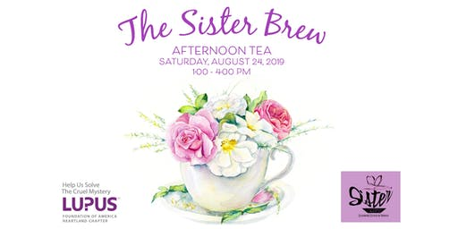 2019 Sister Brew Tea Party Fundraiser